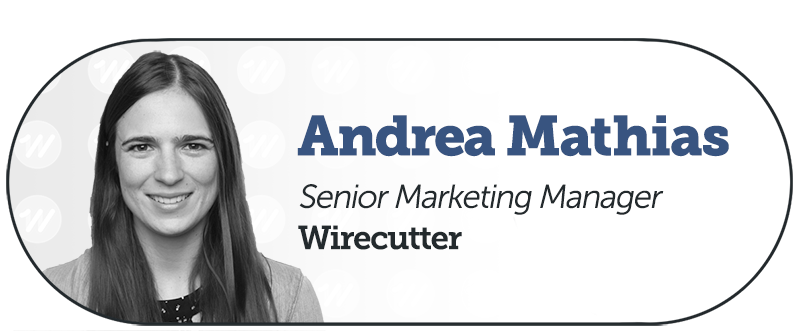 Andrea Mathias from Wirecutter